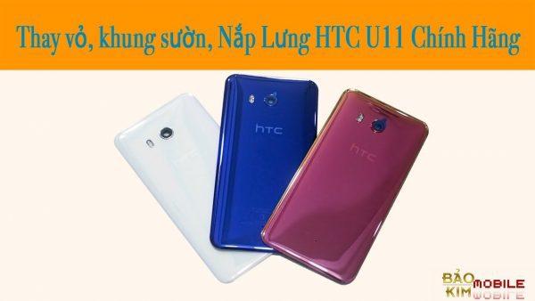 Thay nắp lưng HTC U11, U11 Plus